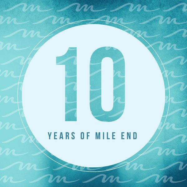 Various Artists - 10 Years of Mile End :: Traxsource
