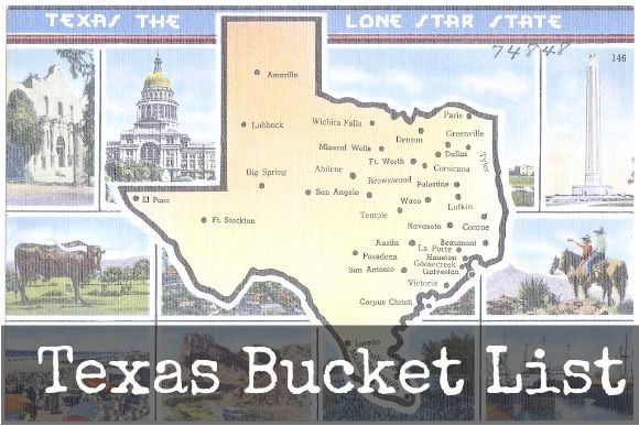 Texas Bucket List - a list of must do's in texas tx vacation, destination in texas-I'm working on it right now!