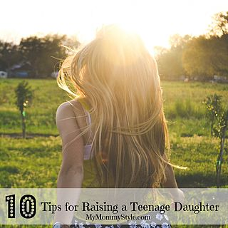 Tips for Raising a Teenage Daughter