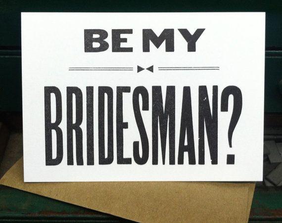Be My Bridesman card  brides best man  letterpress by BIMPRESSED, $4.50