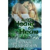 With Heart to Hear (Kindle Edition)By Frankie Robertson