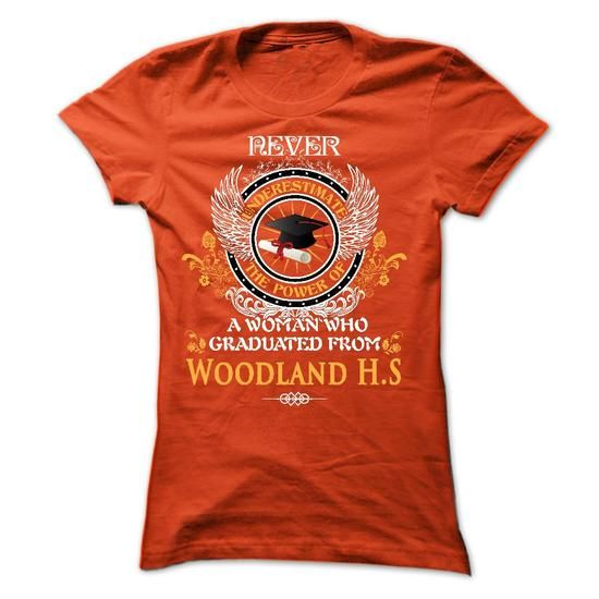 A WOMAN who graduated from Woodland High School - #tee tree #mens hoodie. BEST BUY => https://www.sunfrog.com/States/A-WOMAN-who-graduated-from-Woodland-High-School-Ladies.html?68278