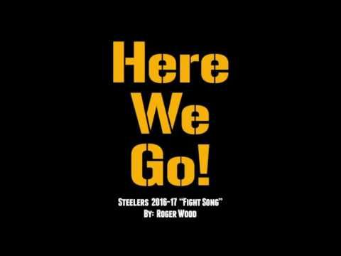 """""""Here We Go"""" Steelers fight song 2016-17 by Roger Wood  