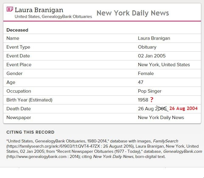 FamilySearch - New York Daily News says Laura was born 1958, died 26 Aug 2005 and was 47. Wrongs which are impossible to change.