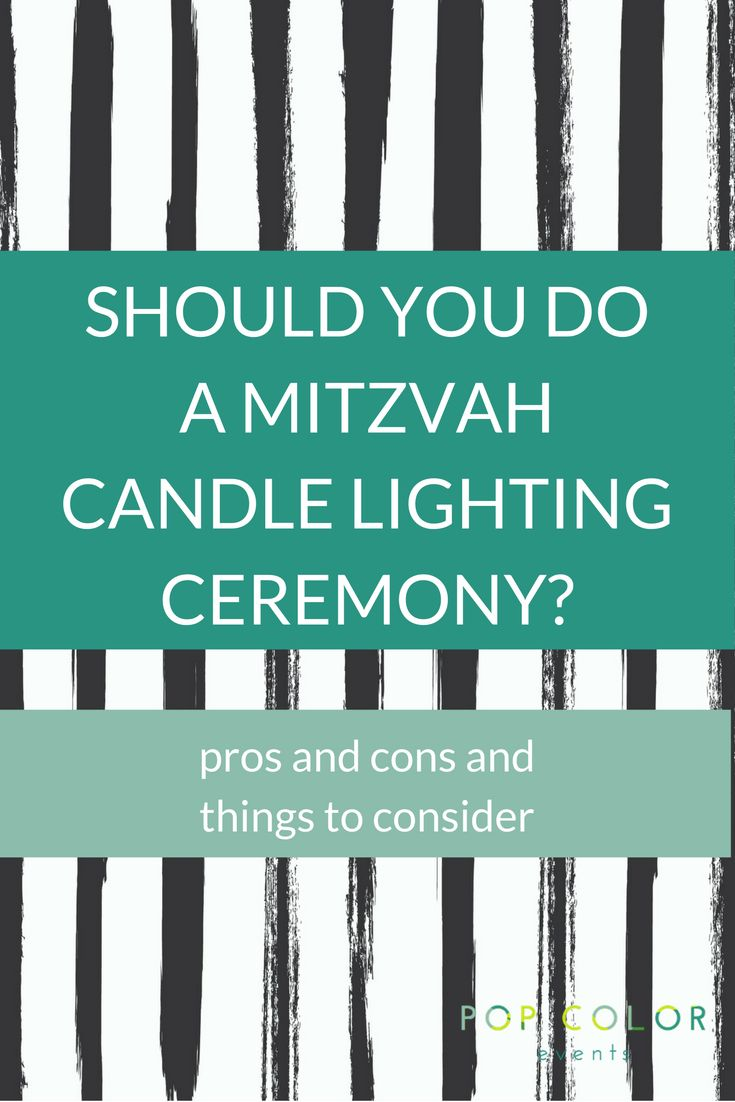 Should you have a candle lighting ceremony as part of your child's Bar Mitzvah or Bat Mitzvah party? Here are some pros and cons.   Pop Color Events   Adding a Pop of Color to Bar & Bat Mitzvahs in DC, MD & VA