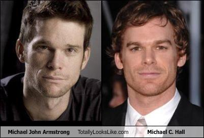 Michael John Armstrong Resembles Michael C. Hall.