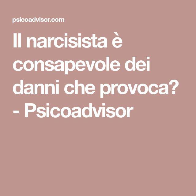 Il narcisista è consapevole dei danni che provoca? - Psicoadvisor