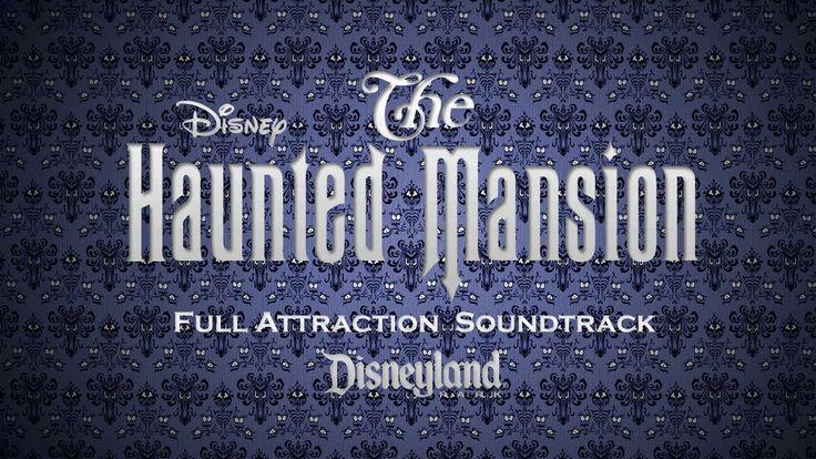 Disneyland Haunted Mansion full attraction soundtrack