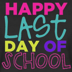 Happy Last Day of School Shirt