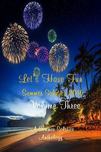 Let's Have Fun Vol. 3 by A. A. Schenna https://www.amazon.com/dp/B01HBU1RQM/ref=cm_sw_r_pi_dp_x_V7KcybD2ZDDP7