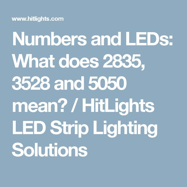 Numbers and LEDs What does 2835 3528 and 5050 mean? / HitLights LED  sc 1 st  Pinterest & 15 best Led images on Pinterest | Led tape Bedroom and Led strip azcodes.com