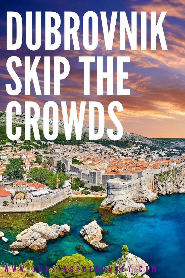 Here Is How To Beat The Crowds Have A Good Time In Dubrovnik Well Kind Of Chasing The Donkey Croatia Travel Europe Travel Travel Destinations