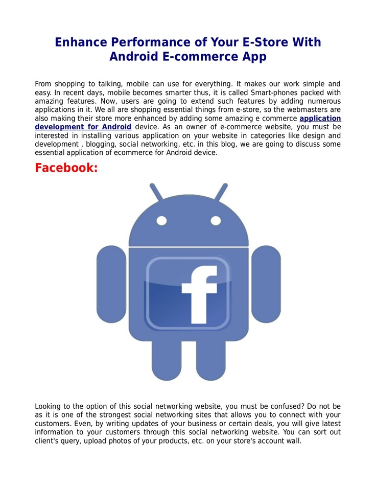 enhance-performance-of-your-e-store-with-android-ecommerce-app by Nyle Berry via Slideshare