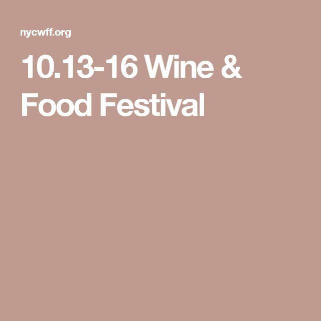 10.13-16 Wine & Food Festival