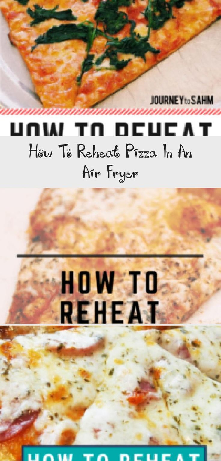 The best way to reheat pizza in an air fryer. Use an air