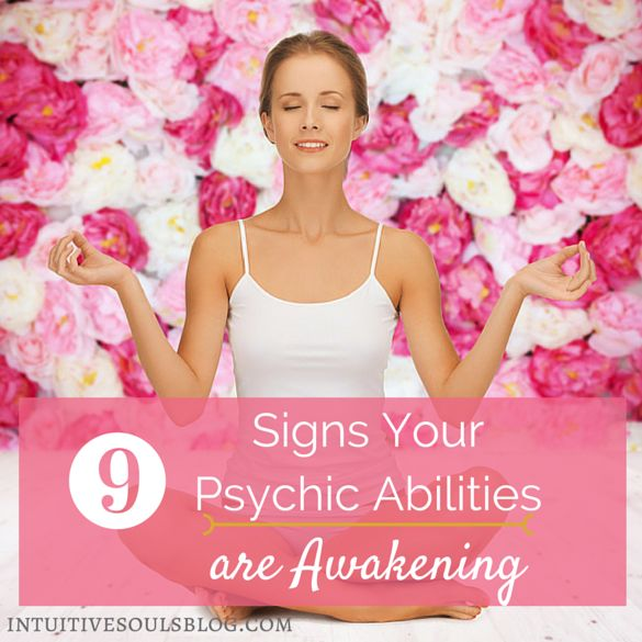 Your psychic abilities can open at any time in your life. Here are 9 ways to know for sure that you are having an awakening.