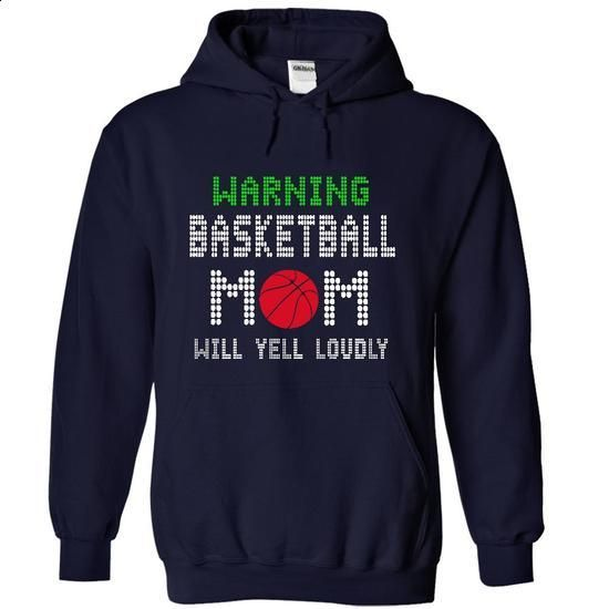 Warning ! basketball mom will yell loudly ! - #design t shirts #womens hoodie. PURCHASE NOW => https://www.sunfrog.com/Sports/Warning-basketball-mom-will-yell-loudly-8703-NavyBlue-16315400-Hoodie.html?60505