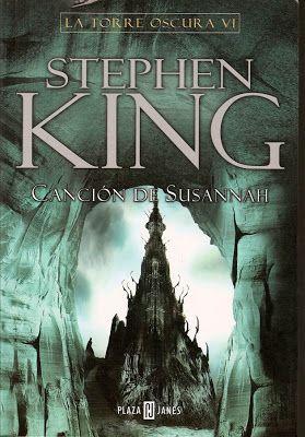 Stephen king -- Canción de Susannah -- la torre oscura 6to libro