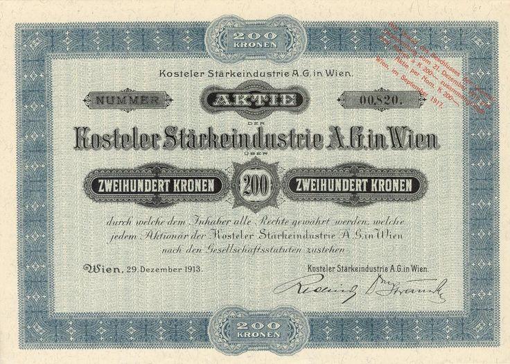 Kosteler Stärkeindustrie A.G. in Wien (Podivínská škrobárna akc. spol. ve Vídni). Akcie na 200 Korun. Vídeň, 1913.