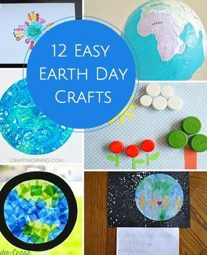 12 Easy and Fun Crafts to Celebrate Earth Day with the Kids!