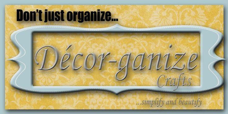 Decor-ganize Crafts