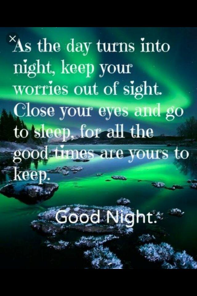 Goodnight Quotes Mesmerizing 123 Best Good Night Quotes Images On Pinterest  Good Night Good