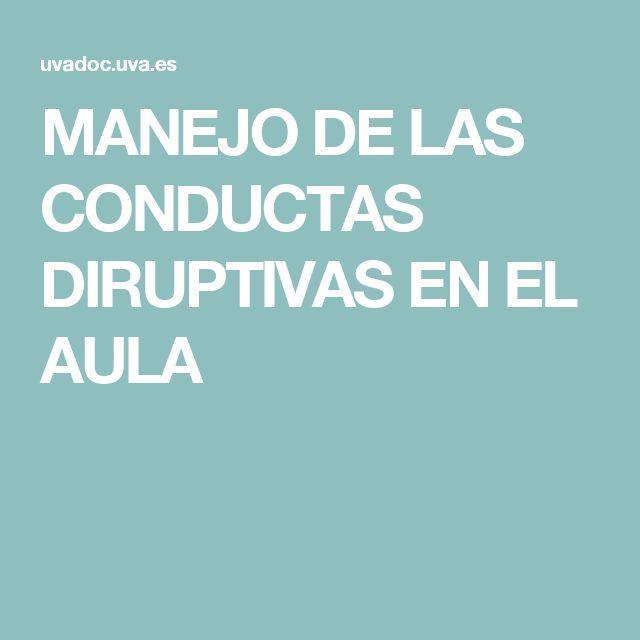 MANEJO DE LAS CONDUCTAS DISRUPTIVAS EN EL AULA