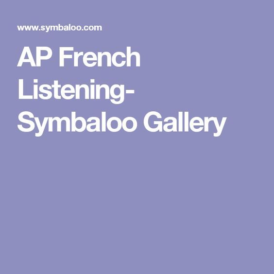 AP French Listening- Symbaloo Gallery