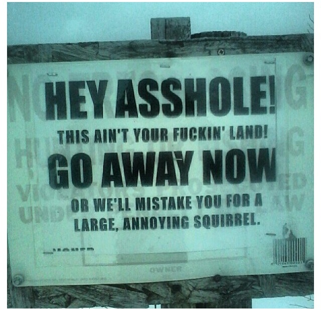 Love this, I have seen very similar signs in Maine