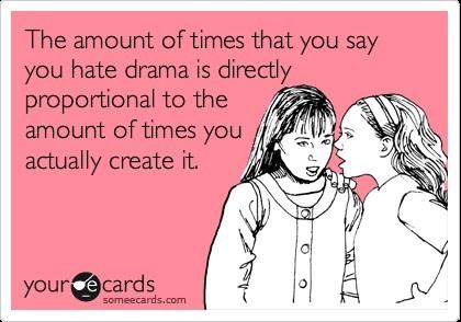 So true!!! Drama