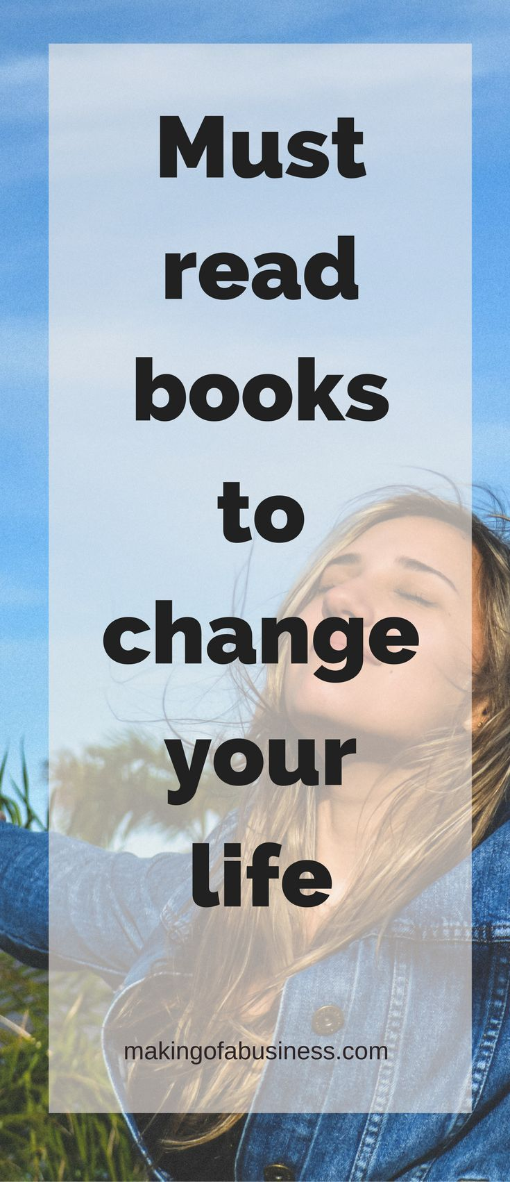 Are you looking for a positive book to listen to in the car or read before bed to keep pushing you in a new direction?  Click here for a list of must read books to change your life.