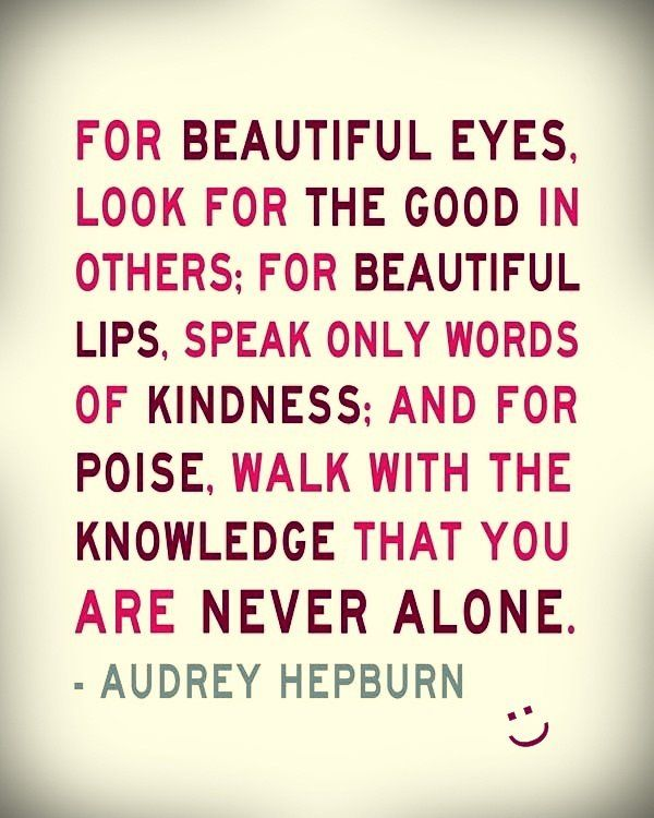 Quotes I loveWords Of Wisdom, Wise Women, Girls Room, Audrey Hepburn, Audreyhepburn, Favorite Quotes, Beautiful Tips, Inspiration Quotes, Wise Words