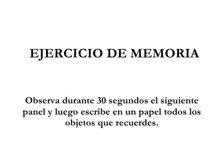 Ejercicio de memoria visual. by cidehusbcali via slideshare