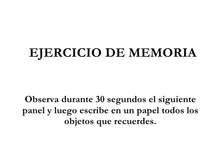 Ejercicio de memoria visual. by cidehusbcali via slideshare
