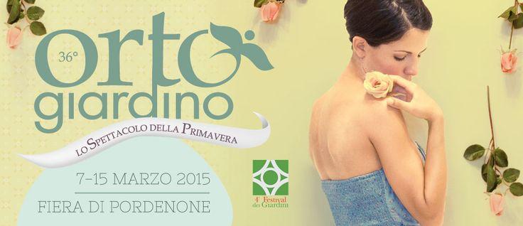 36° Edizione ORTOGIARDINO  Salone floricoltura, vivaistica, orticoltura. Dal 7 al 15 Marzo 2015 Pordenone Fiere www.ortogiardinopordenone.it