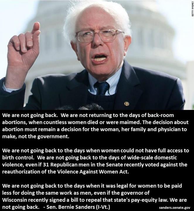 The war on women defined. Thank you, Bernie Sanders.: Women Rights, Human Rights, Quote, This Men, Bernie Sander, U.S. Presidents, A Real Men, Senat Bernie, Thanks You God
