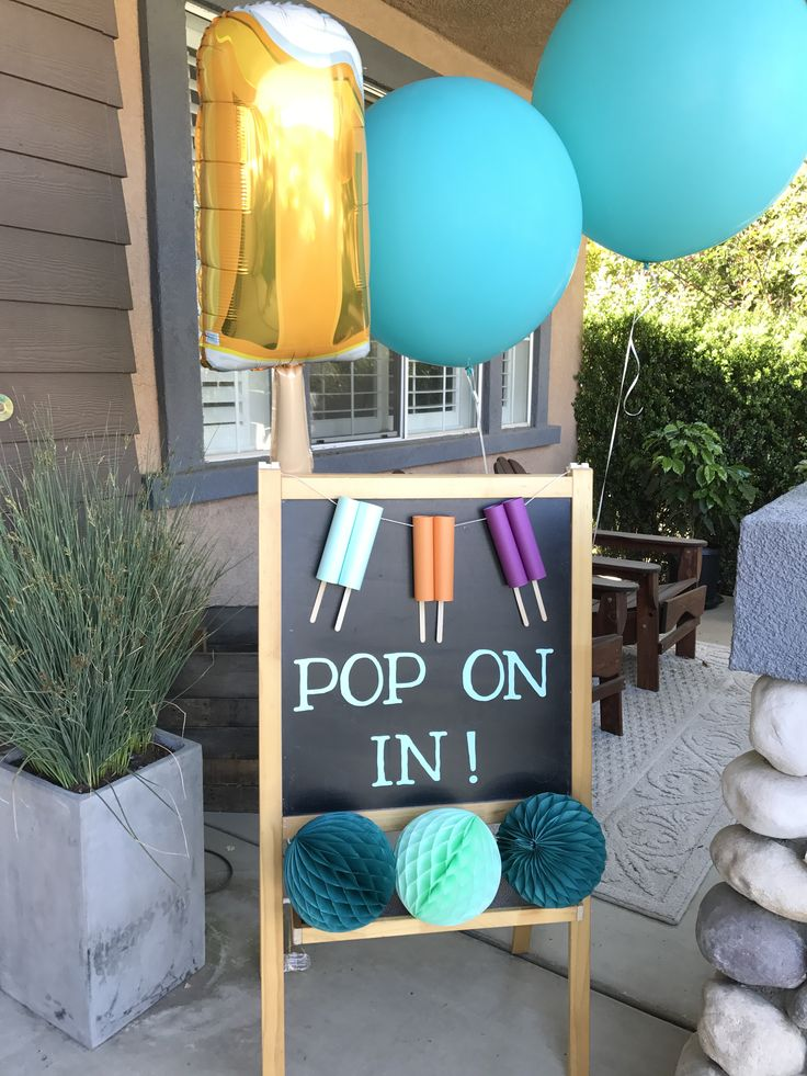 welcome sign for popsicle party...pop on in!