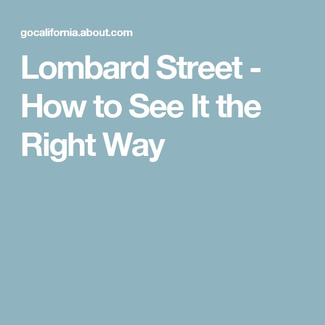 Lombard Street - How to See It the Right Way