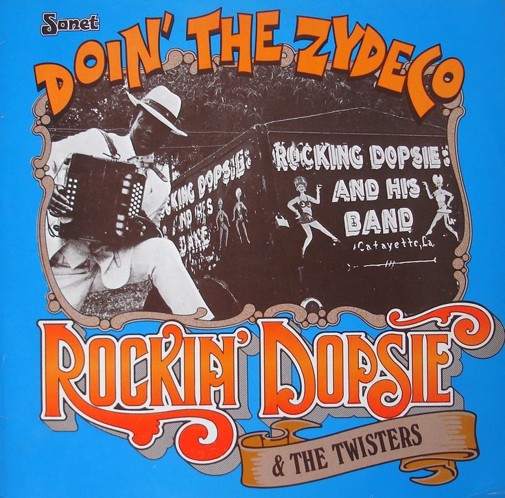 Rocking Dopsie & the Twisters. Doin' the Zydeco. Sonet SNTF 718. 1976.
