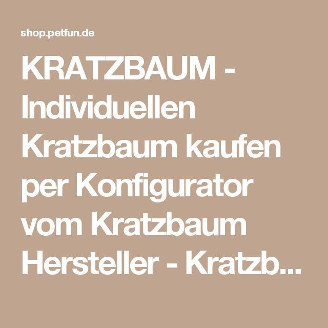 KRATZBAUM   Individuellen Kratzbaum Kaufen Per Konfigurator Vom Kratzbaum  Hersteller   Kratzbäume Für Große Katzen Von