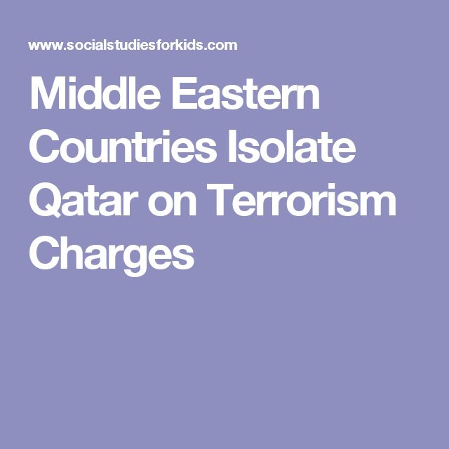 Middle Eastern Countries Isolate Qatar on Terrorism Charges