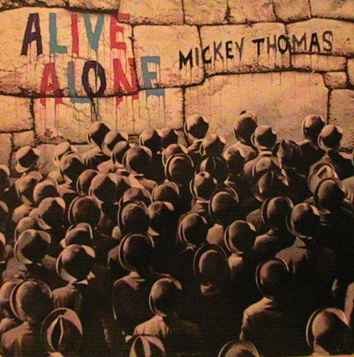 "Mickey Thomas ""Alive Alone"""