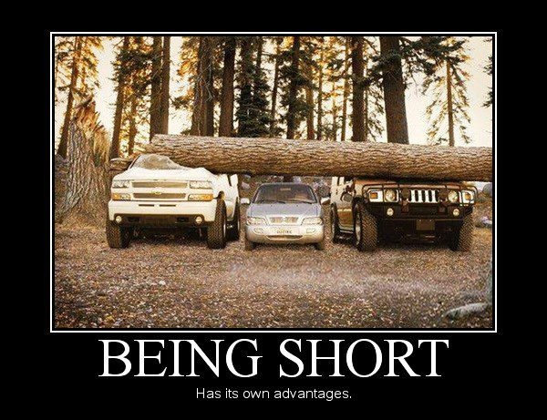 Being short has its own advantages.