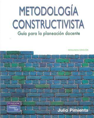 Metodologia constructivista. EDUCACION  Metodologia constructivista.  EDUCACION APRENDIZAJE ENSEÑANZA