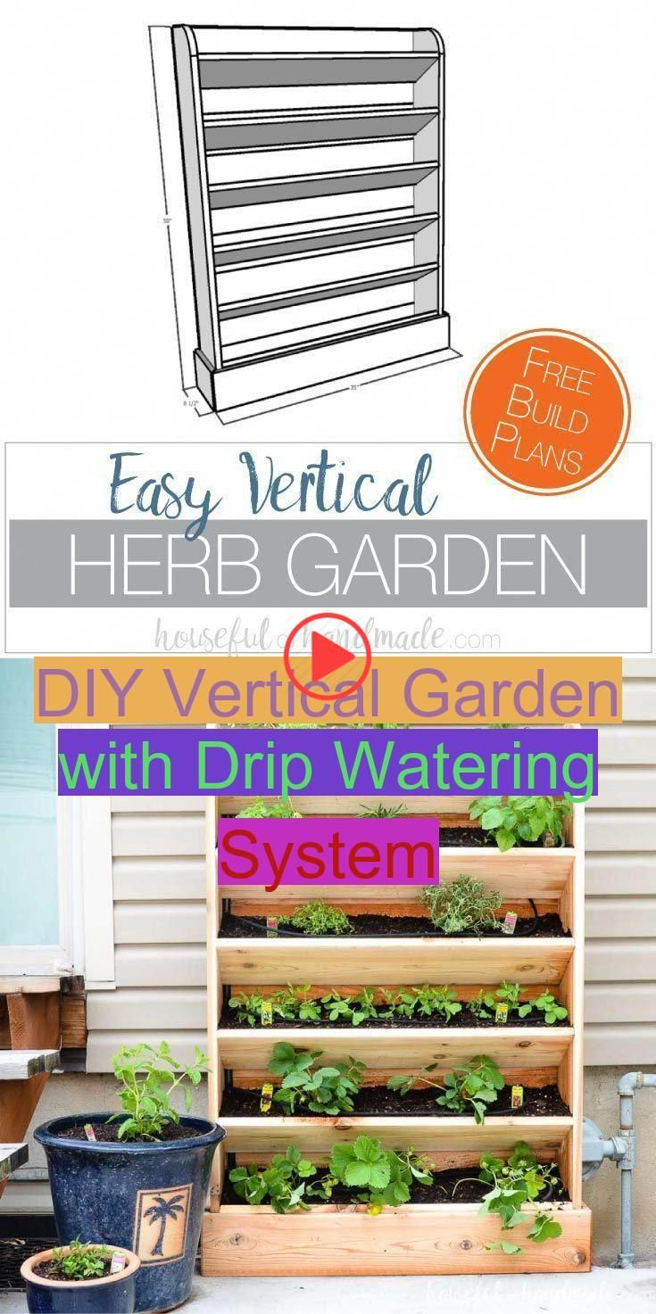 Diy Vertical Garden With Drip Watering System Disclosure This Post May Contain Affiliate Link In 2020 Vertical Garden Diy Vertical Garden Vertical Herb Gardens