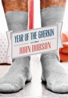 The Year of the Gherkin - John Dobson