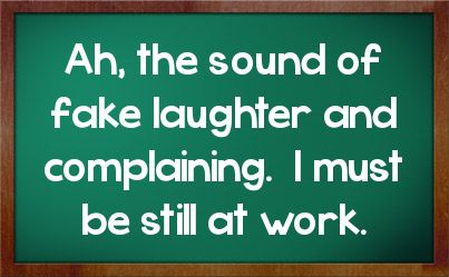 Sarcastic Quotes About Work | Work Sarcasm Facebook Status On Chalkboard Background