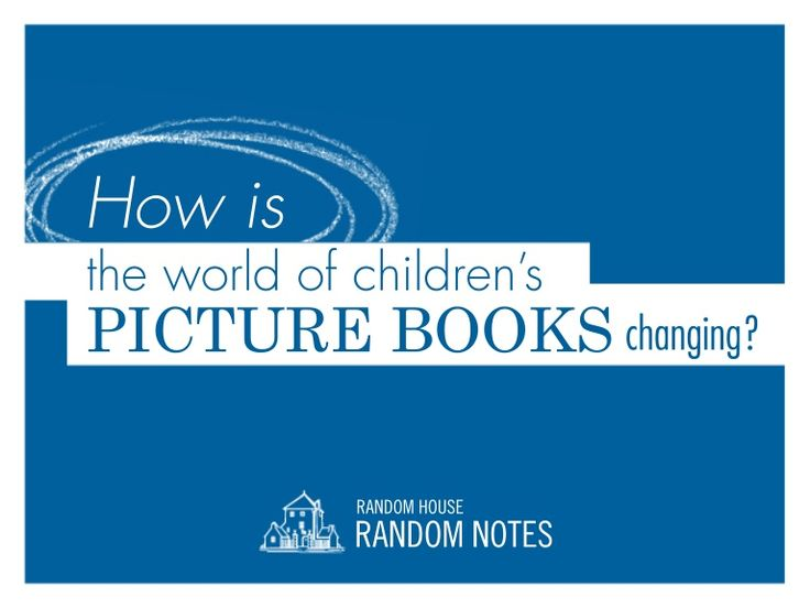 """An insider peek into """"The Changing World of Children's Picture Books"""" by Rachael Cole, art director at Schwartz & Wade"""