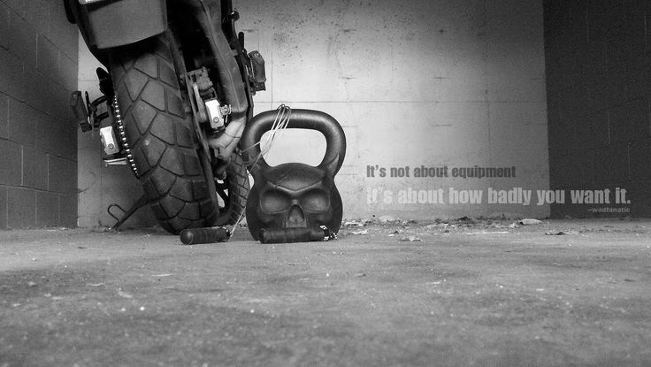 It's not about equiptment. It's about how badly you want it. --Wodfanatic #WOD