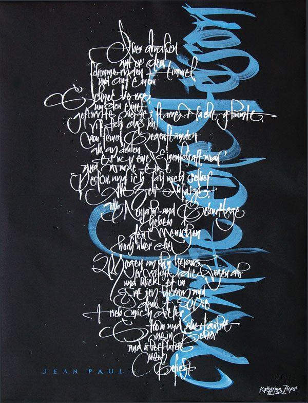 Katharina Pieper, SCHRIFT-KUNST - KALLIGRAFIE - LETTERING ART - CALLIGRAPHY - CALLIGRAPHIE - Germany
